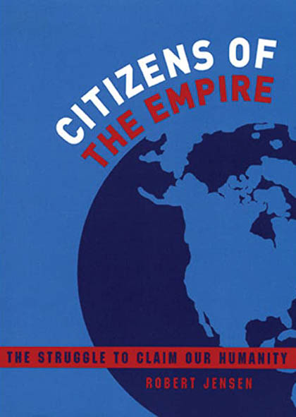 Citizens of the Empire by Robert Jensen