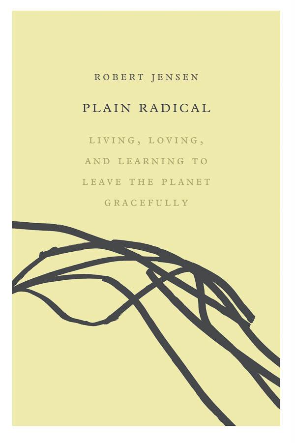 plain-radical-Robert-Jensen